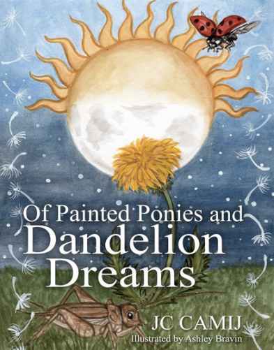 Of Painted Ponies and Dandelion Dreams Book Cover